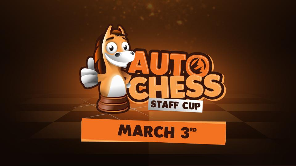 AutoChess Staff Cup